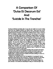 dulce et decorum est comparison essay This is my still-'rough' draft of a poetry essay i did for standard grade english the poem's author is wilfred owen and the poem is titled 'dulce etread the essay free on booksie.