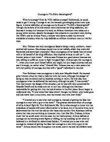 Courage Essays Examples To Kill a Mockingbird Courage Essay
