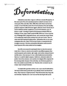 the effects of deforestation essay Included: environment essay argumentative essay content preview text: deforestation in the amazon's rain forest is becoming a very serious issue each year during the 1980s, farmers and ranchers cleared an average of 25 000 square kilometers of the forest though the rate of deforestation has.