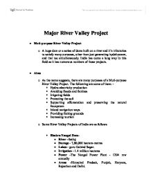 essay on multipurpose river valley project Damodar valley corporation (dvc) is the first river valley project in india the main aims and objects of damodar valley multipurpose project are.