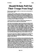 was the war the in iraq justified 2 essay War in iraq was justified essays the war in iraq was justified because of the thought of saddam having or making weapons of mass destruction also, another reason for the war was the oppression that was happening to the iraqi people.