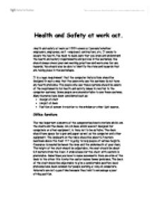 health and safety essay Health and safety this essay health and safety and other 63,000+ term papers, college essay examples and free essays are available now on reviewessayscom.