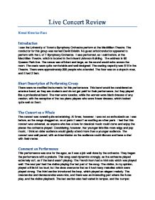 music concert report essay example Unacceptable for written reports: popular music events, jazz concerts, staged musicals, operas, ballets (if you are unsure, ask beforehand) you must report on concerts attended between assignment due dates, ie you may not report on a january concert for a march assignment.