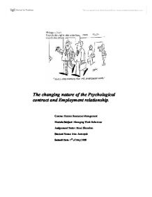 psychological contract and employment relationship Content of psychological contracts relational, transactional, and balanced contracts shape the employment relationship although no research to date has studied the relationship of psychological contract fulfillment to firm profitability.