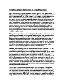 argumentative essay on banning smoking in public places Smoking argumentative essay - download as word doc i believe that smoking should be banned in public places in the philippines due to the negative effects and.