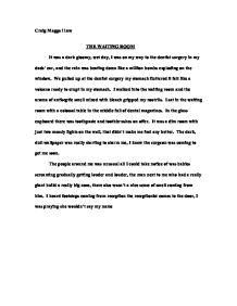 Descriptive essay dentists waiting room