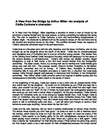 view from the bridge 2 essay A view from the bridge study guide contains a biography of author arthur miller,  literature essays, 100 quiz questions, major themes, characters, and a full  2  what makes eddie a tragic hero eddie is a classic tragic hero.