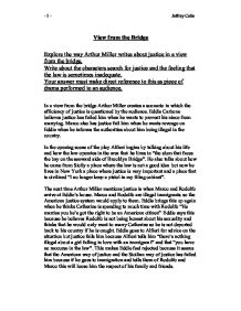 "a view from a bridge by arthur miller 2 essay Eddie carbone in a view from the bridge by arthur miller essay examples eddie carbone in a view from the bridge by arthur miller the play ""a view from the bridge."