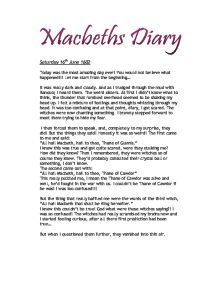 macbeths diary essay Author's note: the story of macbeth is a popular one, known in theater circles as  the scottish play i have taken this play, which is usually focused on the.