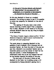 malcolms assessment of macbeth and lady macbeth at the end of the play? essay By the end of the play, macbeth is a bloody tyrant, disappointed in all aspects of his life-—his reign, his marriage, a family for a potential dynasty-—and damned for eternity in his death lady macbeth's decline mirrors her husband's.