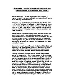 how romeo and juliet change during play english literature essay In this play we can see both romeo and juliet's idea of love change and grow, but it still does not constitute love love is a life-long process that grows as individuals mature instead of being two separate individuals they become a whole, two entities living within on body.