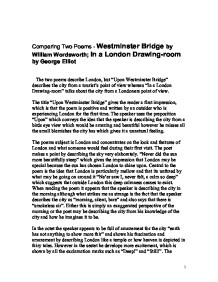 westminster bridge by william wordsworth in a london drawing room by george elliot essay William wordsworth the wordsworth volume in the list-century oxford authors series is the most comprehensive selection currently available of the poetry and prose of one of the finest dickens, trollope, george eliot composed upon westminster bridge beloved vale i said, when i.