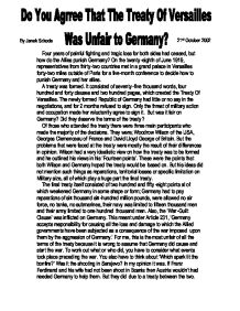 the treaty of versailles was unfair on germany essay This essay will be based on whether the treaty of versailles was fair upon germany the treaty of versailles was a peace settlement signed after world war.