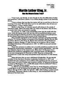 Dr Martin Luther King A Dream Come True Essay Essay Sample    Dr Martin Luther King A Dream Come True Essay