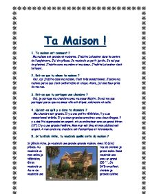 ma maison essay  · best answer: ma maison j'habite à and in french, as well as in english and i'm sure in polish, an essay is at least one paragraph, usually more.