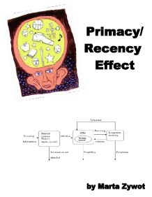 investigate into the primacy and recency effect essay Primacy recency effect primacy previous research has found that recency and primacy in memory is affected by tasks we will write a custom essay sample on primacy recency effectfor you [] free essays.
