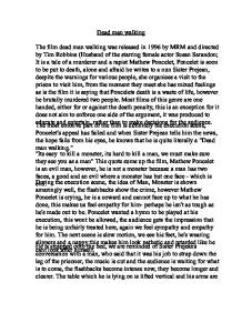 dead man walking film essay Essays from bookrags provide great ideas for dead man walking essays and paper topics like essay view this student essay about dead man walking.