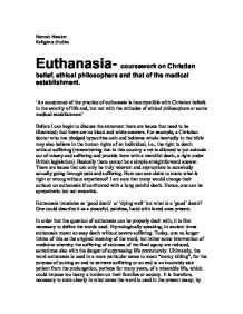 an essay on the issues of legalization of euthanasia Why euthanasia should not be legalized have been debates on the issues of legalizing euthanasia with many referring to it as accurate essays all.