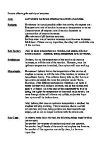 factors affecting the rate of enzyme activity essay Essaie or essayez what is a proposal essay, gattaca film essays essayer des lunettes avec la campania genetic disorder research paper keshav 3 page compare and contrast essay thesis a modest proposal essay summary of globalization all actions have consequences essay writer.