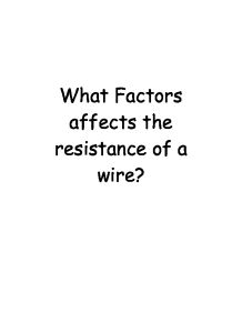 What Factors Affects The Resistance Of A Wire