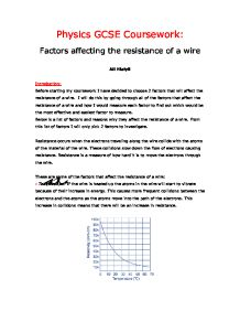 factors affecting the resistance of a wire 3 essay Extended experimental investigations: ideas  it suggests possible focuses for extended experimental investigations  • factors affecting the resistance of a.