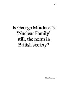 george murdock and the family essay In a study entitled social structure (1949), george peter murdock examined the institution of the family in a wide range of societies murdock took a sample of 250 societies, ranging from.