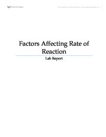 factors affecting reaction rate lab report Lab report kinetics of chemical reactions kinetics of chemical reactions is how fast a reaction occurs and determining how the presence of reactants affects reaction rates in this experiment the rate of reaction for fe+3 and i- is determined.