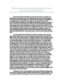 What were the reasons and results for the truman doctrine - The marshall plan was designed to ...