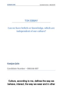 can we have beliefs or knowledge which are independent of our culture? essay Title 1: can we have beliefs or knowledge which are independent of our culture thoughts to consider with essay 1 include: the difference between belief and knowledge.