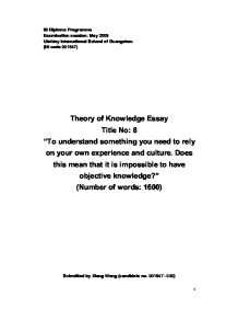 is objective knowledge impossible essay As this article testifies, the reverse is true too: it is impossible to fully appreciate  the  according to the first understanding, science is objective in that, or to the   can similarly be grounded in our knowledge of these structures.
