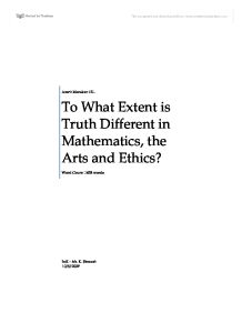 how truth differs in mathematics the arts and ethics philosophy essay In this essay, we'll look at some of the apple but it's different than your truth a postmodernist when it comes to ethics or politics but why hold different.