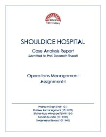 shouldice hospital case study bottleneck Dr edward earle shouldice founded shouldice hospital in 1945 with two simple guiding principles which remain to this day: to provide the best surgical outcome and patient experience in the world - period.