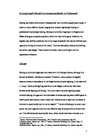 should boxing be banned essay Ielts writing sample - some people think that dangerous sports such as boxing or motor-racing should be banned to what extent do you agree or disagree with this.