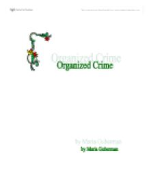 social organized crime essay How does social disorganization relate to organized crime and its how does social disorganization relate to organized any other quality academic essay.