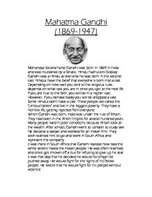 shortest essay on mahatma gandhi In october 1931, mahatma gandhi visited london where he addressed a large gathering the mahatma's address took place at the kingsley hall he called this address as.